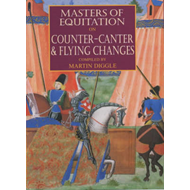 Masters of Equitation on Counter-canter and Flying Changes (BOK)
