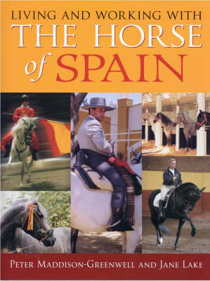 Living and Working with the Horse of Spain (BOK)