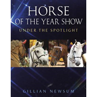 Horse of the Year Show: Under the Spotlight (BOK)
