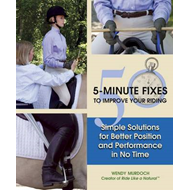 50 5-Minute Fixes to Improve Your Riding: Simple Solutions for Better Position and Performance in No (BOK)
