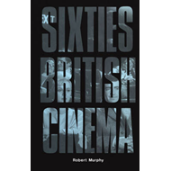 Sixties British Cinema (BOK)