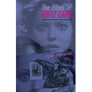The Films of Fritz Lang: Allegories of Vision and Modernity (BOK)