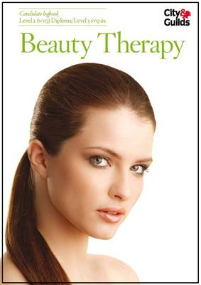 Level 1 NVQ in Beauty Therapy Candidate Logbook (BOK)