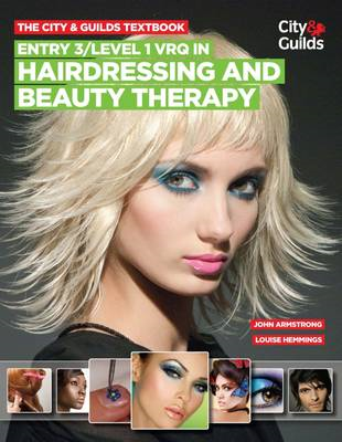 City & Guilds Textbook: Entry 3/level 1 VRQ in Hairdressing (BOK)