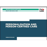 Health & Social Care: Personalisation and Person-Centered Ca (BOK)