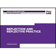 Health & Social Care: Reflection and Reflective Practice Poc (BOK)