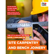 City & Guilds Textbook: Level 2 Diploma in Site Carpentry an (BOK)