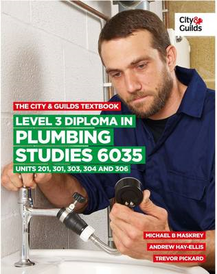 City & Guilds Textbook: Level 3 Diploma in Plumbing Studies (BOK)