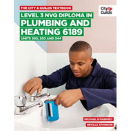 City & Guilds Textbook: Level 3 NVQ Diploma in Plumbing and (BOK)