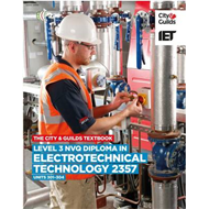 City & Guilds Textbook: Level 3 NVQ Diploma in Electrotechni (BOK)