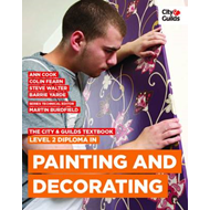City & Guilds Textbook: Level 2 Diploma in Painting & Decora (BOK)