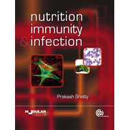 Nutrition, Immunity and Infections (BOK)