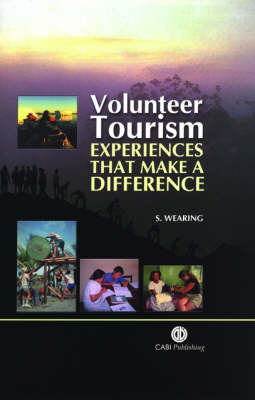 Volunteer Tourism: Experiences That Make a Difference (BOK)