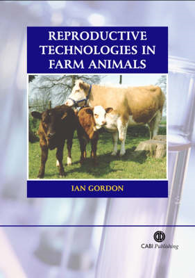 Reproductive Technologies in Farm Animals (BOK)
