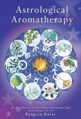 Astrological Aromatherapy (BOK)