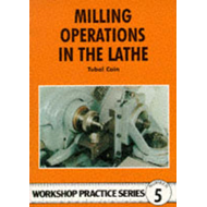Milling Operations in the Lathe (BOK)