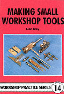 Making Small Workshop Tools (BOK)