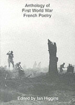 Anthology of First World War French Poetry (BOK)