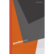 Guardian Style: Third edition (BOK)