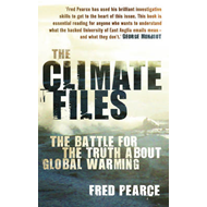 The Climate Files: The Battle for the Truth About Global Warming (BOK)