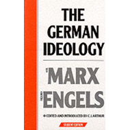 The German Ideology: Introduction to a Critique of Political Economy (BOK)