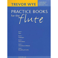 Trevor Wye's Practice Books for the Flute; Omnibus Edition (BOK)