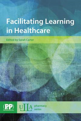 Facilitating Learning in Healthcare (BOK)