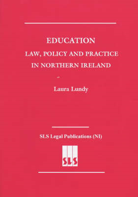 Education: Law, Policy and Practice in Northern Ireland (BOK)