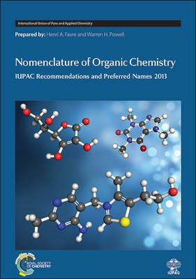 Nomenclature of Organic Chemistry: IUPAC Recommendations and Preferred Names, 2013 (BOK)