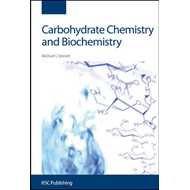 Carbohydrate Chemistry and Biochemistry: Structure and Mechanism (BOK)