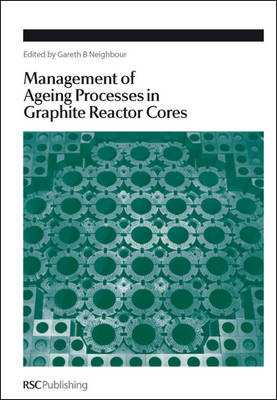Management of Ageing in Graphite Reactor Cores (BOK)