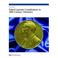 Nobel Laureate Contributions to 20th Century Chemistry (BOK)