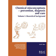 Chemical Misconceptions: Prevention, Diagnosis and Care: Volume 1: Theoretical Background (BOK)