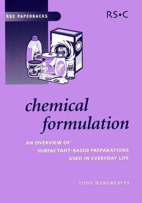 Chemical Formulation: An Overview of Surfactant Based Chemical Preparations Used in Everyday Life (BOK)