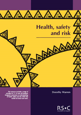 Health, Safety and Risk: Looking After Each Other at School and in the World of Work (BOK)