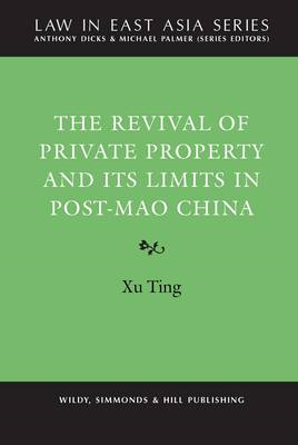 Revival of Private Property and its Limits in post-Mao China (BOK)