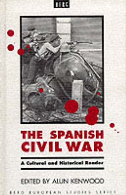 The Spanish Civil War: A Cultural and Historical Reader (BOK)