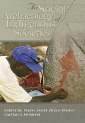 Social Archaeology of Australian Indigenous Societies (BOK)