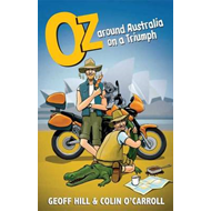 Oz: Around Australia on a Triumph (BOK)