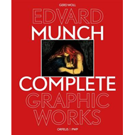 Edvard Munch: The Complete Graphic Works Revised Edition (BOK)