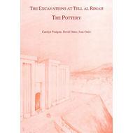 The Excavations at Tell Al Rimah: The Pottery (BOK)