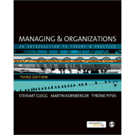 Managing and Organizations: An Introduction to Theory and Practice (BOK)