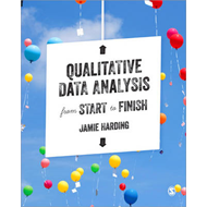 Qualitative Data Analysis from Start to Finish (BOK)
