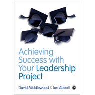 Achieving Success with your Leadership Project (BOK)