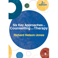 Six Key Approaches to Counselling and Therapy (BOK)