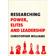 Researching Power, Elites and Leadership (BOK)