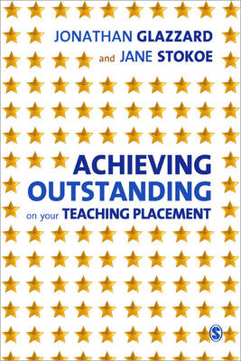 Achieving Outstanding on your Teaching Placement (BOK)