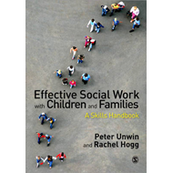 Effective Social Work with Children and Families (BOK)