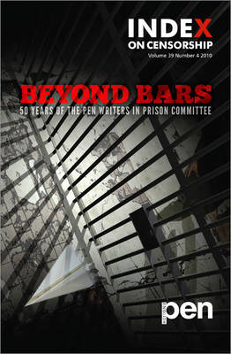 Beyond Bars: 50 Years of the PEN Writers in Prison Committee (BOK)