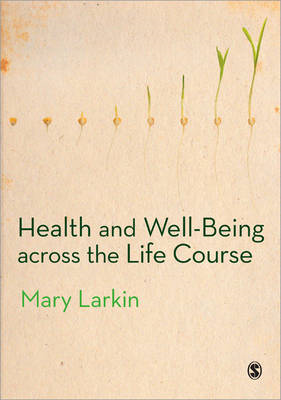 Health and Well-Being Across the Life Course (BOK)